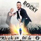 Wochenteiln by Rocky Roman