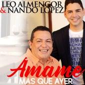 Amame Más Que Ayer (Salsa) de Leo Almengor