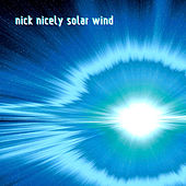 Solar Wind by Nick Nicely
