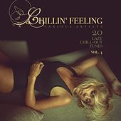 Chillin' Feeling, Vol. 4 (20 Lazy Chill-Out Tunes) by Various Artists