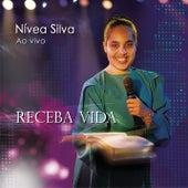 Receba Vida by Nívea Silva