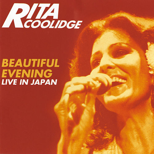 Beautiful Evening - Live In Japan (Expanded Edition) van Rita Coolidge