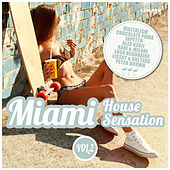 Miami House Sensation, Vol. 2 by Various Artists