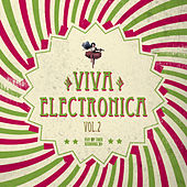 Viva Electronica, Vol. 2 de Various Artists