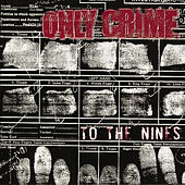 To the Nines by Only Crime