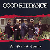 For God and Country von Good Riddance