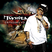 Category F5 by Twista