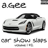 Car Show Slaps Vol.1 & 2 de Gee