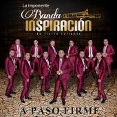 A Paso Firme by La Imponente Banda Inspiración de Tierra Caliente