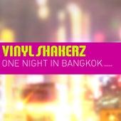 One Night in Bangkok (Remixed) by Vinylshakerz