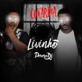 Covardia by MC Livinho