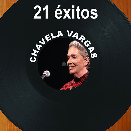 21 Éxitos by Chavela Vargas
