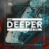 The Deeper We Go..., Vol. 29 by Various Artists
