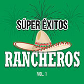Súper Éxitos Rancheros Vol. 1 de Various Artists