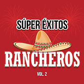 Súper Éxitos Rancheros Vol. 2 de Various Artists