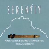 Serenity: Peaceful Music on the Chapman Stick by Michael Kollwitz