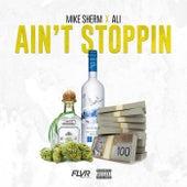 Ain't Stoppin' (feat. Ali) de Mike Sherm
