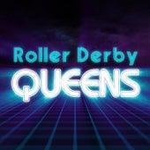 Roller Derby Queens - EP de Roller Derby Queens