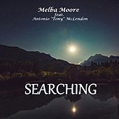 Searching (feat. Antonio Tony McLendon) de Melba Moore