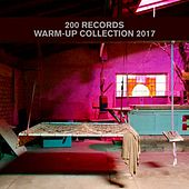 200 Records Warm-Up Collection 2017 by Various Artists