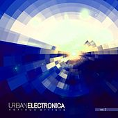 Urban Electronica, Vol. 2 by Various Artists
