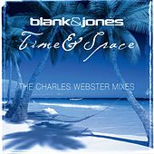 Time & Space (The Charles Webster Mixes) by Blank & Jones