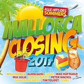 Mallorca Closing 2017 - Alle Hits des Sommers von Various Artists