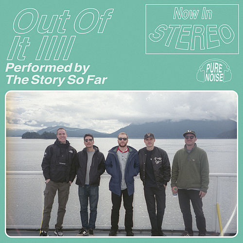 Out of It by The Story So Far