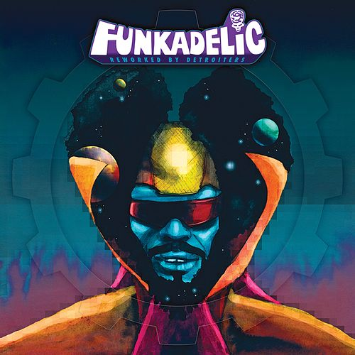 Reworked By Detroiters by Funkadelic