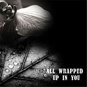 All Wrapped up in You by Antiquity