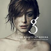 Bitter Sweet Good-Bye by The Beauty Of Gemina