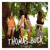 In Your Life von Thomas Buck