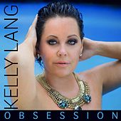 My New Obsession von Kelly Lang