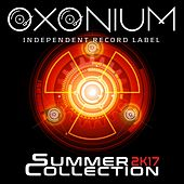 Oxonium Summer Collection 2k17 - EP by Various Artists