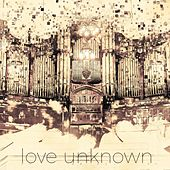 Love Unknown by Westwinds