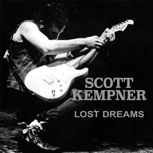 Lost Dreams by Scott Kempner