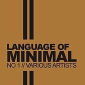 Language Of Minimal, No.1 - EP by Various Artists