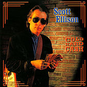 Cold Hard Cash by Scott Ellison