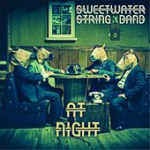 At Night by Sweetwater String Band