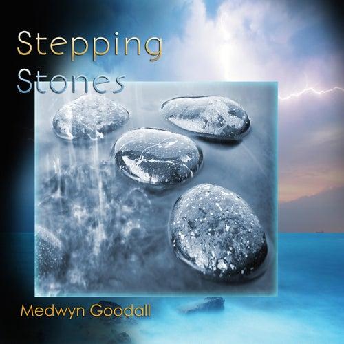Stepping Stones: The Very Best of Medwyn Goodall 2000-2017 by Medwyn Goodall