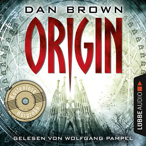 Origin - Robert Langdon 5 (Hörprobe) von Dan Brown (Hörbuch)