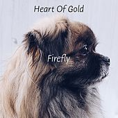 Heart Of Gold de firefly