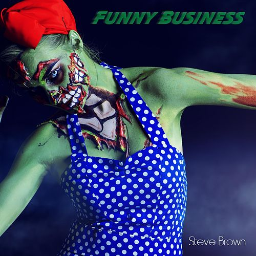 Funny Business by Steve Brown