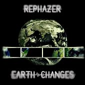 Earth Changes by Rephazer