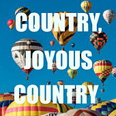 Country, Joyous Country von Various Artists