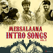 Mersalaana Intro Songs, Vol. 2 by Various Artists