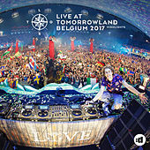 Live at Tomorrowland Belgium 2017 (Highlights) by Lost Frequencies
