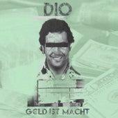 Geld ist Macht by Dio