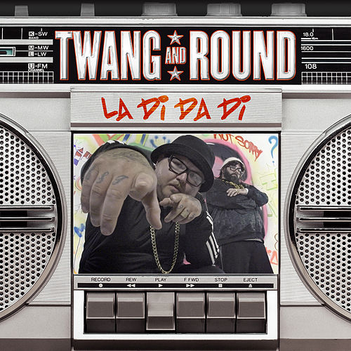 La Di Da Di by Twang and Round