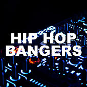 Hip Hop Bangers von Various Artists